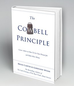 The Cowbell Principle