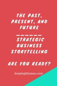 Strategic Business Storytelling