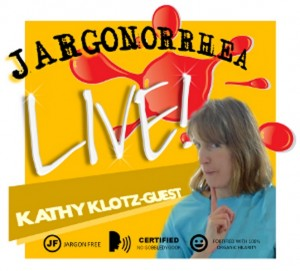 Marketing podcast with Kathy Klotz-Guest